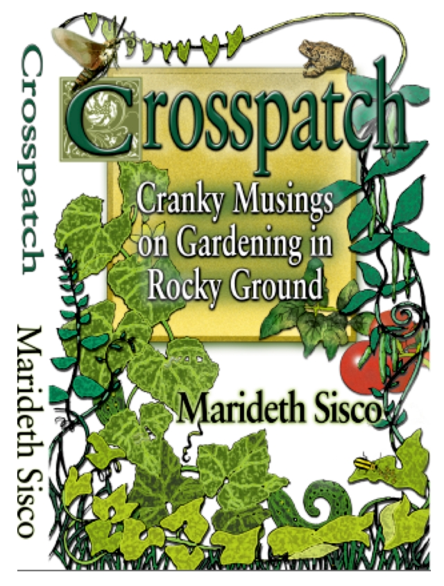 Over 300 pages of musings on gardening by Marideth Sisco.